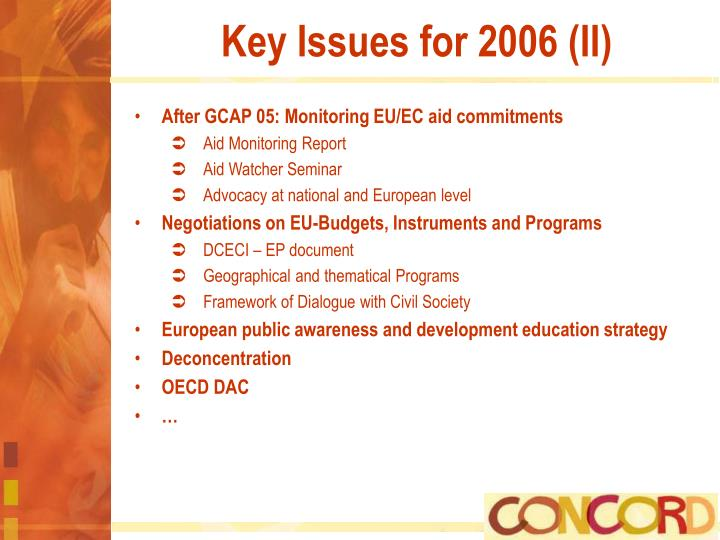 Key Issues for 2006 (II)
