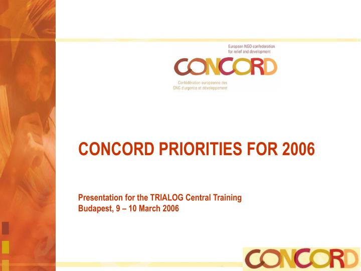 CONCORD PRIORITIES FOR 2006