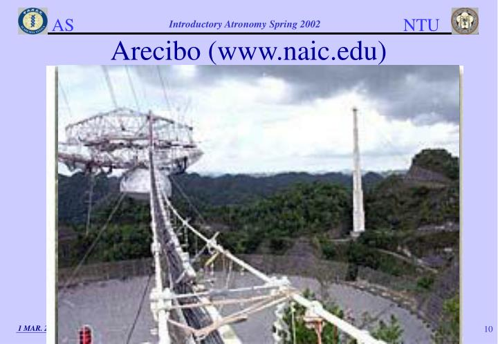 Arecibo (www.naic.edu)