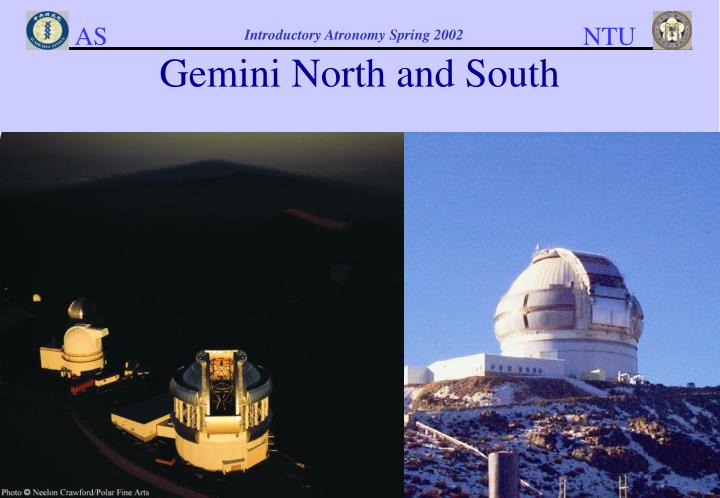 Gemini North and South