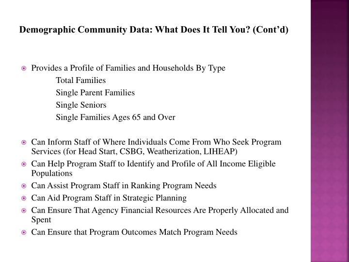 Demographic Community Data: What Does It Tell You? (Cont'd)