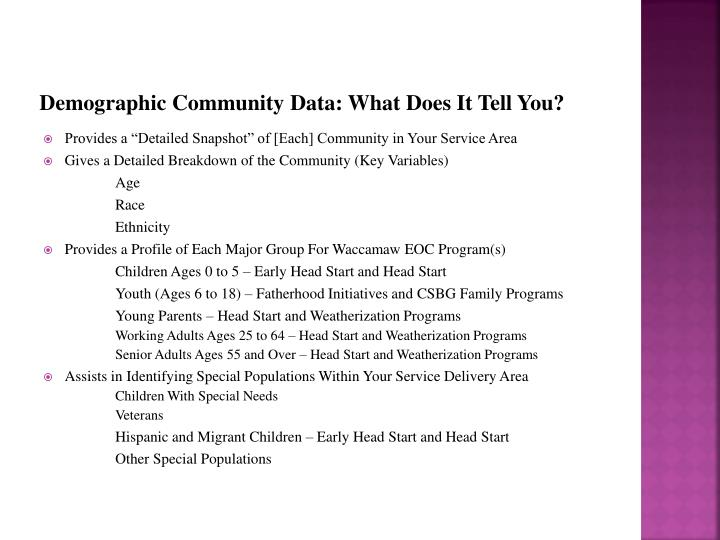 Demographic Community Data: What Does It Tell You?