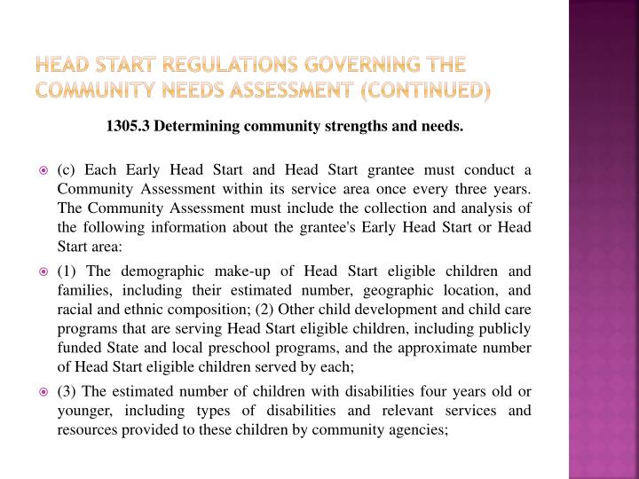 Head start Regulations Governing The Community Needs Assessment (continued)
