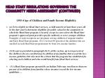 head start regulations governing the community needs assessment continued2