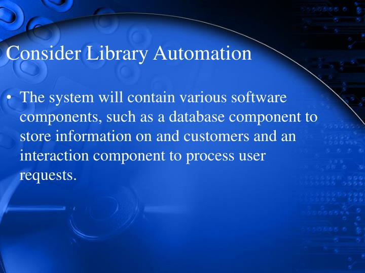 Consider Library Automation