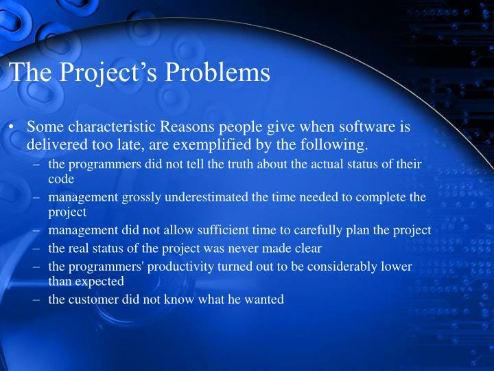 The project s problems