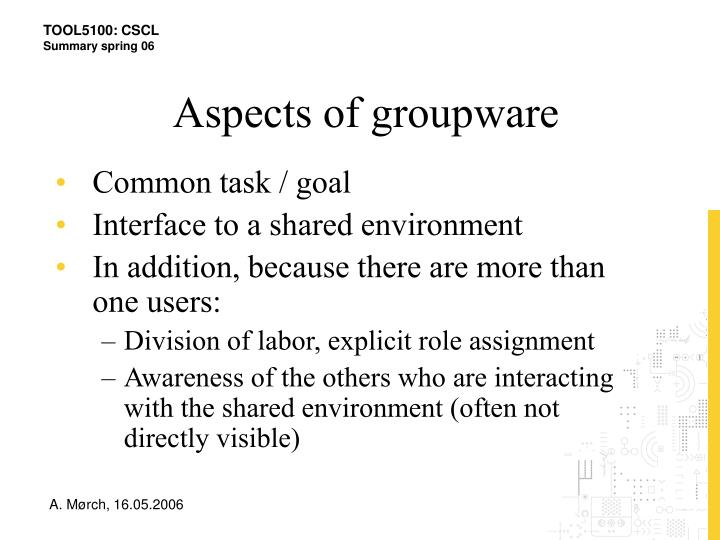 Aspects of groupware