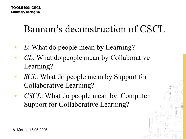 Bannon's deconstruction of CSCL