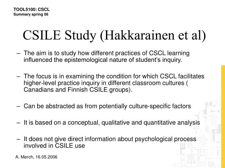 CSILE Study (Hakkarainen et al)