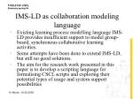 ims ld as collaboration modeling language