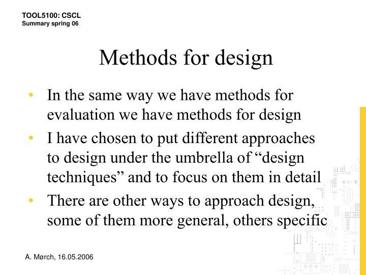 Methods for design