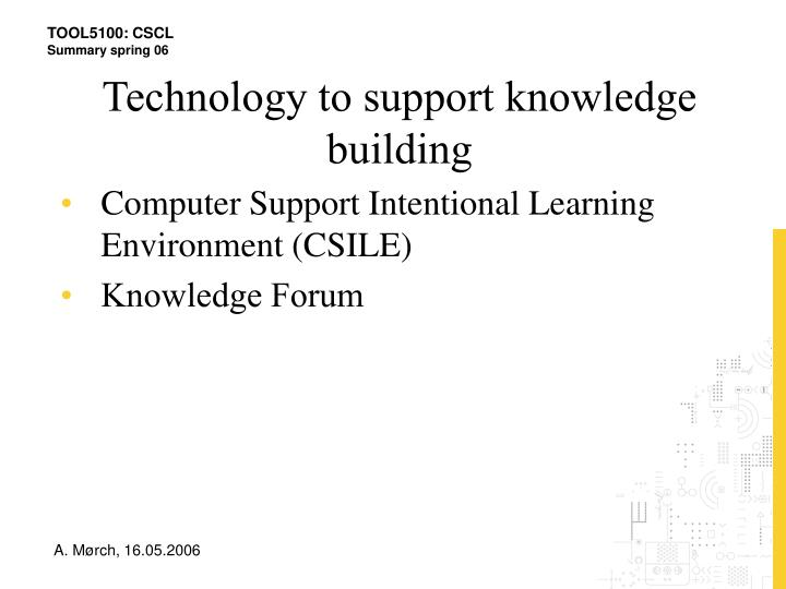 Technology to support knowledge building