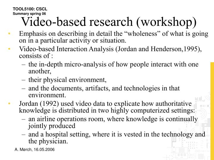 Video-based research (workshop)