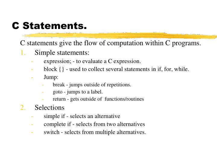 C Statements.