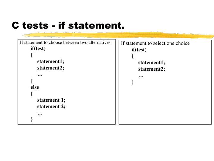 C tests - if statement.