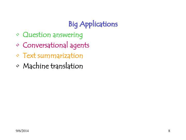 Big Applications