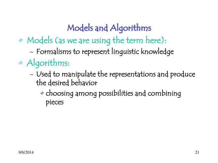 Models and Algorithms