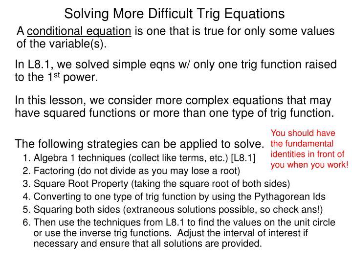 Solving more difficult trig equations