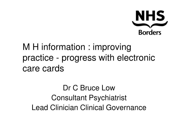 m h information improving practice progress with electronic care cards