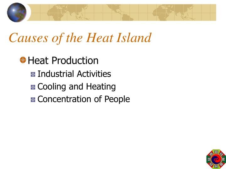 Causes of the Heat Island