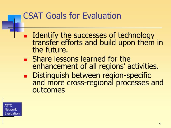 CSAT Goals for Evaluation
