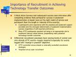 importance of recruitment in achieving technology transfer outcomes
