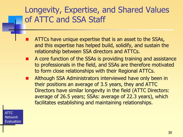 Longevity, Expertise, and Shared Values of ATTC and SSA Staff