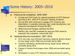 some history 2005 2010