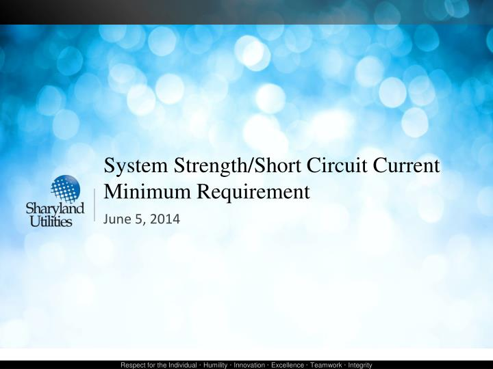 System strength short circuit current minimum requirement