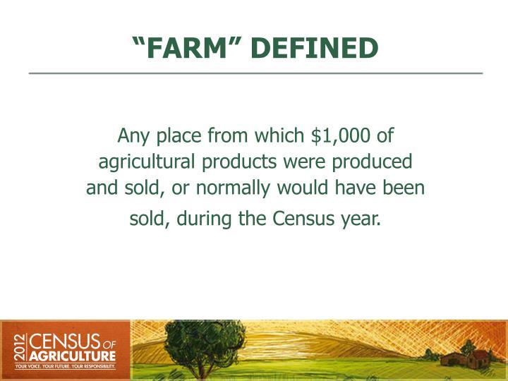 """""""FARM"""" DEFINED"""