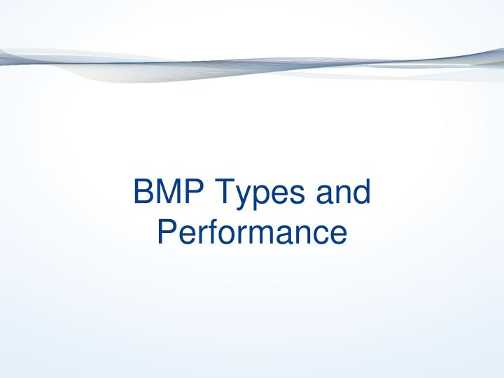 BMP Types and