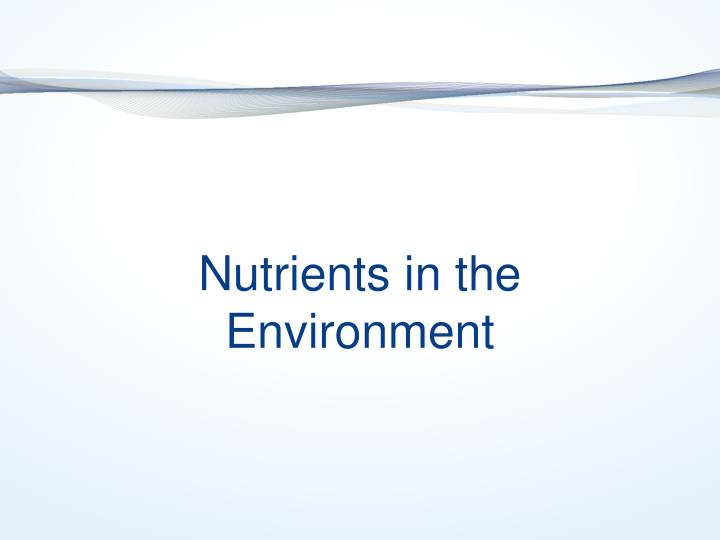 Nutrients in the