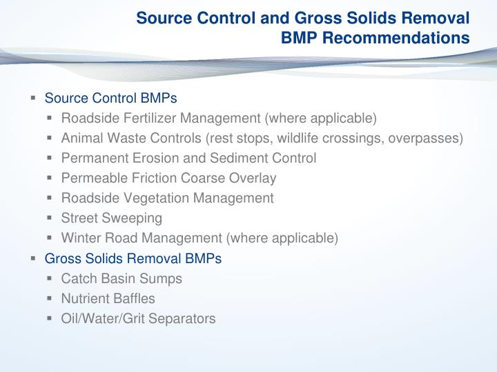 Source Control and Gross Solids Removal BMP Recommendations