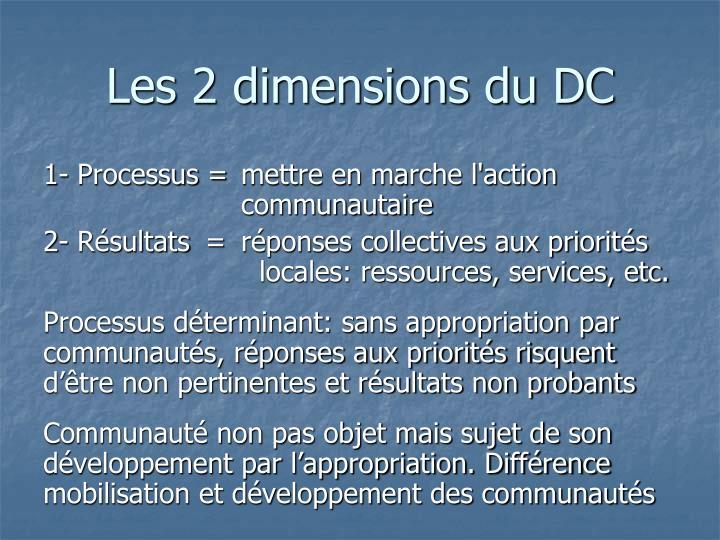 Les 2 dimensions du DC