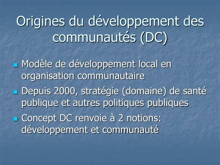 Origines du développement des communautés (DC)