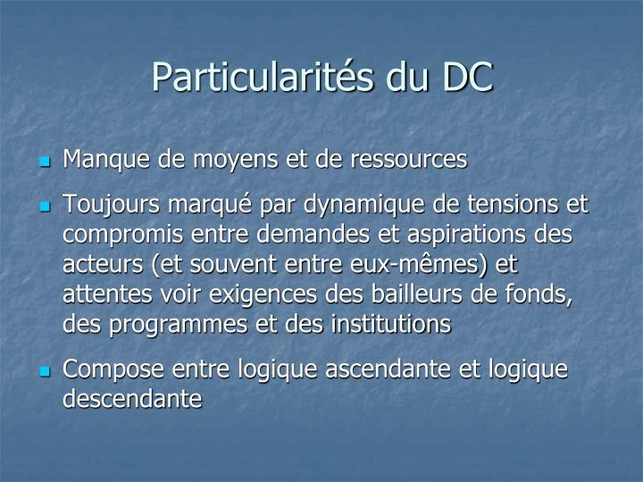 Particularités du DC