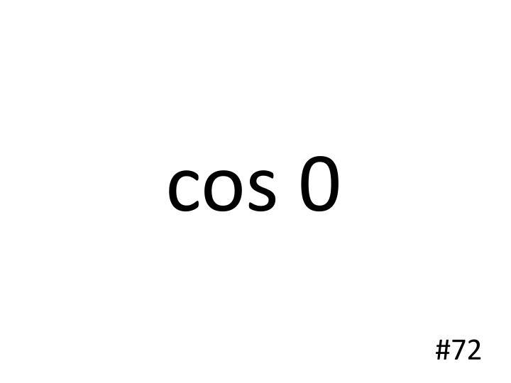 cos 0