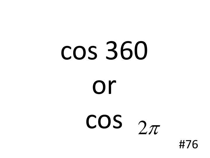 cos 360