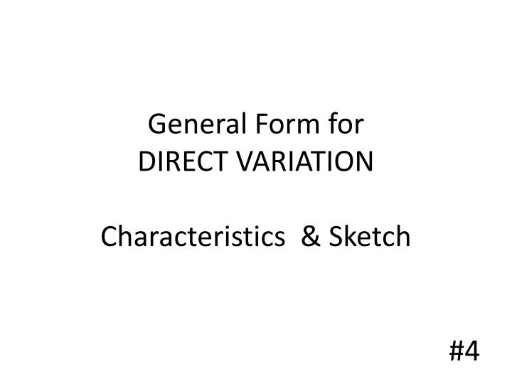 General Form for