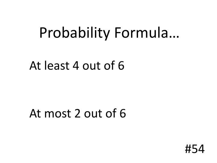 Probability Formula…