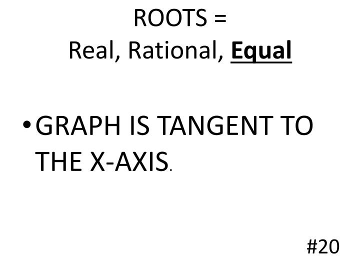 ROOTS =
