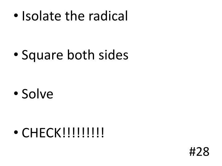 Isolate the radical