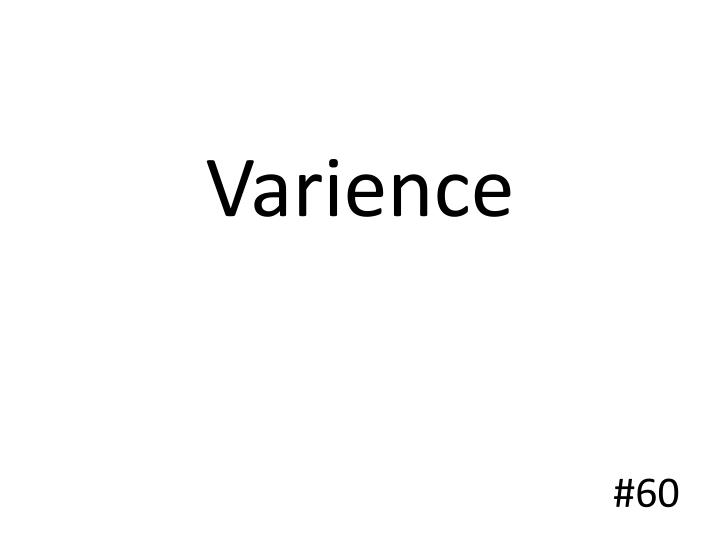 Varience