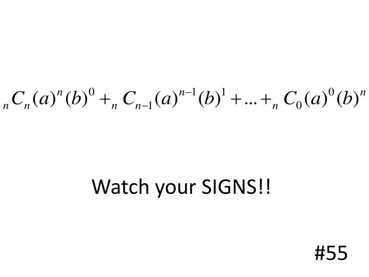 Watch your SIGNS!!