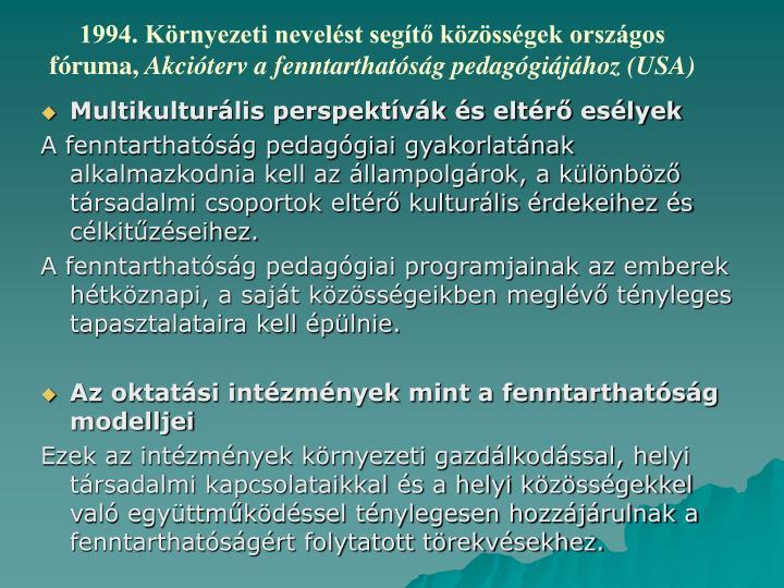 1994. Környezeti nevelést segítő közösségek országos fóruma