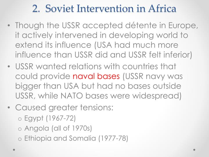 2.  Soviet Intervention in Africa
