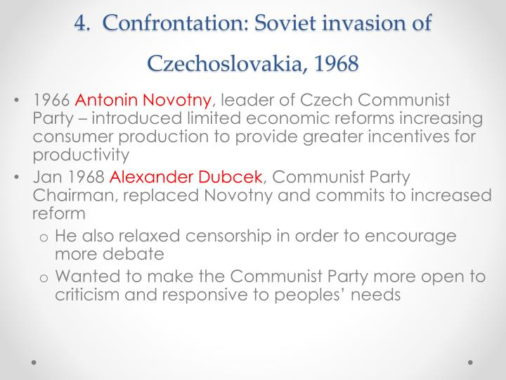 4.  Confrontation: Soviet invasion of Czechoslovakia, 1968