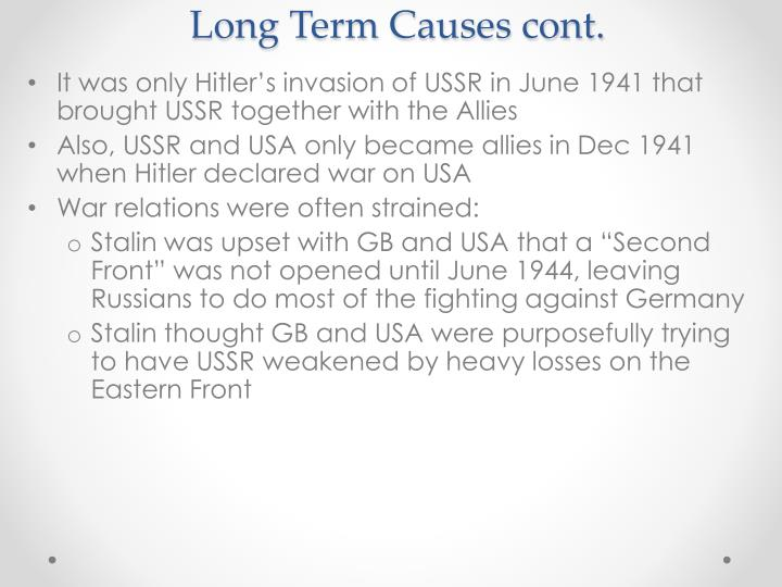 Long Term Causes cont.