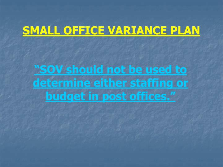 SMALL OFFICE VARIANCE PLAN