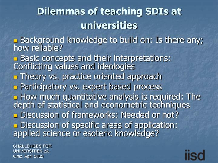 Dilemmas of teaching SDIs at universities